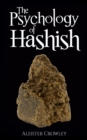 The Psychology of Hashish - eBook