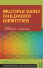 Multiple Early Childhood Identities - Book