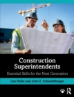 Construction Superintendents : Essential Skills for the Next Generation - Book