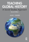 Teaching Global History : A Social Studies Approach - Book