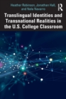 Translingual Identities and Transnational Realities in the U.S. College Classroom - Book