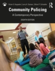 Community Policing : A Contemporary Perspective - Book
