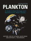 Plankton : Guide to Their Ecology and Monitoring for Water Quality, Second Edition - Book