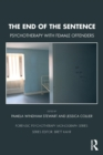 The End of the Sentence : Psychotherapy with Female Offenders - Book