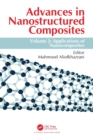 Advances in Nanostructured Composites : Volume 2: Applications of Nanocomposites - Book