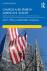Church and State in American History : Key Documents, Decisions, and Commentary from Five Centuries - Book