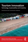 Tourism Innovation : Technology, Sustainability and Creativity - Book