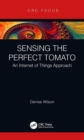 Sensing the Perfect Tomato : An Internet of Sensing Approach - Book