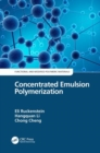 Concentrated Emulsion Polymerization - Book