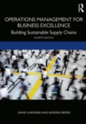 Operations Management for Business Excellence : Building Sustainable Supply Chains - Book