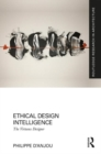 Ethical Design Intelligence : The Virtuous Designer - Book