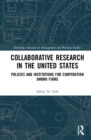Collaborative Research in the United States : Policies and Institutions for Cooperation among Firms - Book
