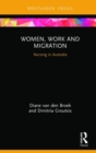 Women, Work and Migration : Nursing in Australia - Book