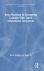 Best Practices in Designing Courses with Open Educational Resources - Book