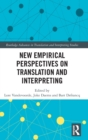 New Empirical Perspectives on Translation and Interpreting - Book
