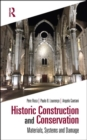 Historic Construction and Conservation : Materials, Systems and Damage - Book