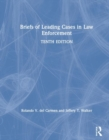Briefs of Leading Cases in Law Enforcement - Book