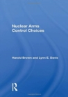 Nuclear Arms Control Choices - Book