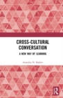 Cross-Cultural Conversation : A New Way of Learning - Book
