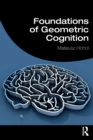 Foundations of Geometric Cognition - Book
