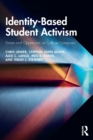 Identity-Based Student Activism : Power and Oppression on College Campuses - Book