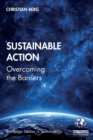 Sustainable Action : Overcoming the Barriers - Book