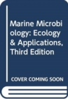 Marine Microbiology : Ecology & Applications - Book
