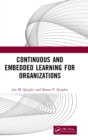 Continuous and Embedded Learning for Organizations - Book