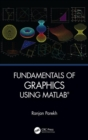 Fundamentals of Graphics Using MATLAB - Book
