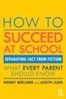 How to Succeed at School : Separating Fact from Fiction - Book
