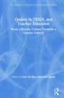 Quality in TESOL and Teacher Education : From a Results Culture Towards a Quality Culture - Book