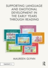 Supporting Language and Emotional Development in the Early Years through Reading - Book