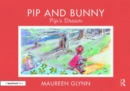 Pip and Bunny : Pip's Dream - Book