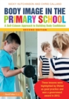 Body Image in the Primary School : A Self-Esteem Approach to Building Body Confidence - Book