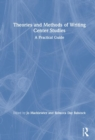 Theories and Methods of Writing Center Studies : A Practice Guide - Book