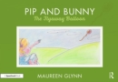Pip and Bunny : Pip and the Flyaway Balloon - Book