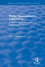 Walter Hawkesworth's Labyrinthus : An Edition with a Translation and Commentary  Volume II - Book