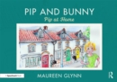 Pip and Bunny : Pip at Home - Book