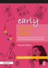 Early Visual Skills : A Resource for Working with Children with Under-Developed Visual Perceptual Skills - Book