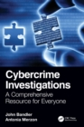 Cybercrime Investigations : A Comprehensive Resource for Everyone - Book
