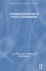 Managing Knowledge in Project Environments - Book