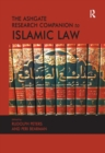 The Ashgate Research Companion to Islamic Law - Book