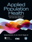 Applied Population Health : Delivering Value-Based Care with Actionable Registries - Book