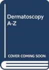 Dermatoscopy A-Z - Book
