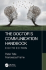 The Doctor's Communication Handbook, 8th Edition - Book
