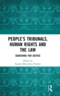 People's Tribunals, Human Rights and the Law : Searching for Justice - Book