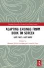 Adapting Endings from Book to Screen : Last Pages, Last Shots - Book