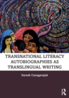 Transnational Literacy Autobiographies as Translingual Writing - Book