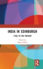 India In Edinburgh : 1750s to the Present - Book