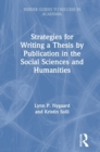 Strategies for Writing a Thesis by Publication in the Social Sciences and Humanities - Book